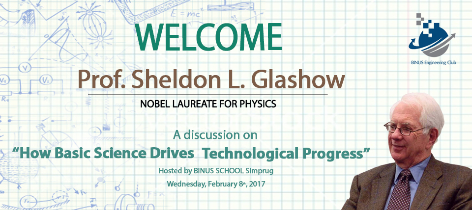 Nobel Laureate for Physics Prof.Sheldon L.Glashow Visiting BINUS SCHOOL Simprug