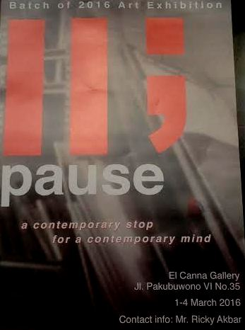 Contemporary Annual Art Exhibition by Grade 12 students at El Canna Gallery (01-04 March 2016), Pakubuwono-Jakarta