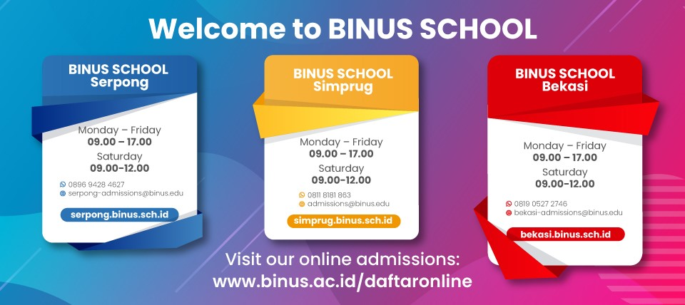 WELCOME TO BINUS SCHOOL