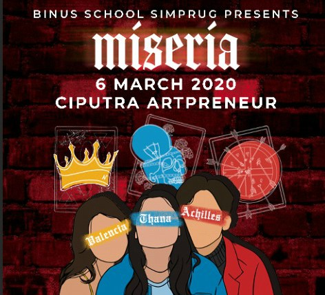 "SCHOOL PLAY ""MISERIA"""